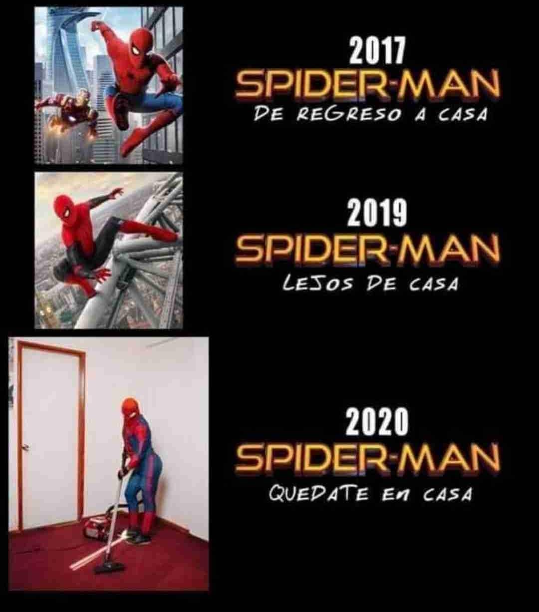 2017 Spider-Man de regreso a casa.  2019 Spider-Man lejos de casa.  2020 Spider-Man quédate en casa.