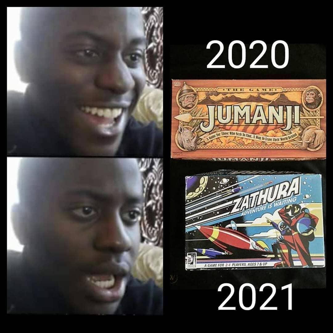 2020: Jumanji.  2021: Zathura.