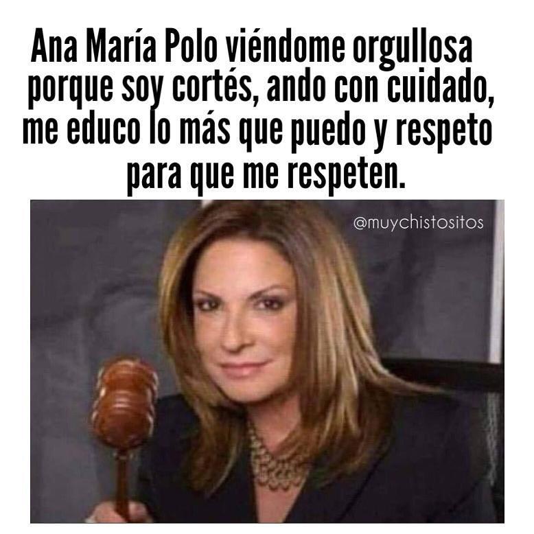 Ana María Polo viéndome orgullosa porque soy cortés, ando con cuidado, me educo lo más que puedo y respeto para que me respeten.