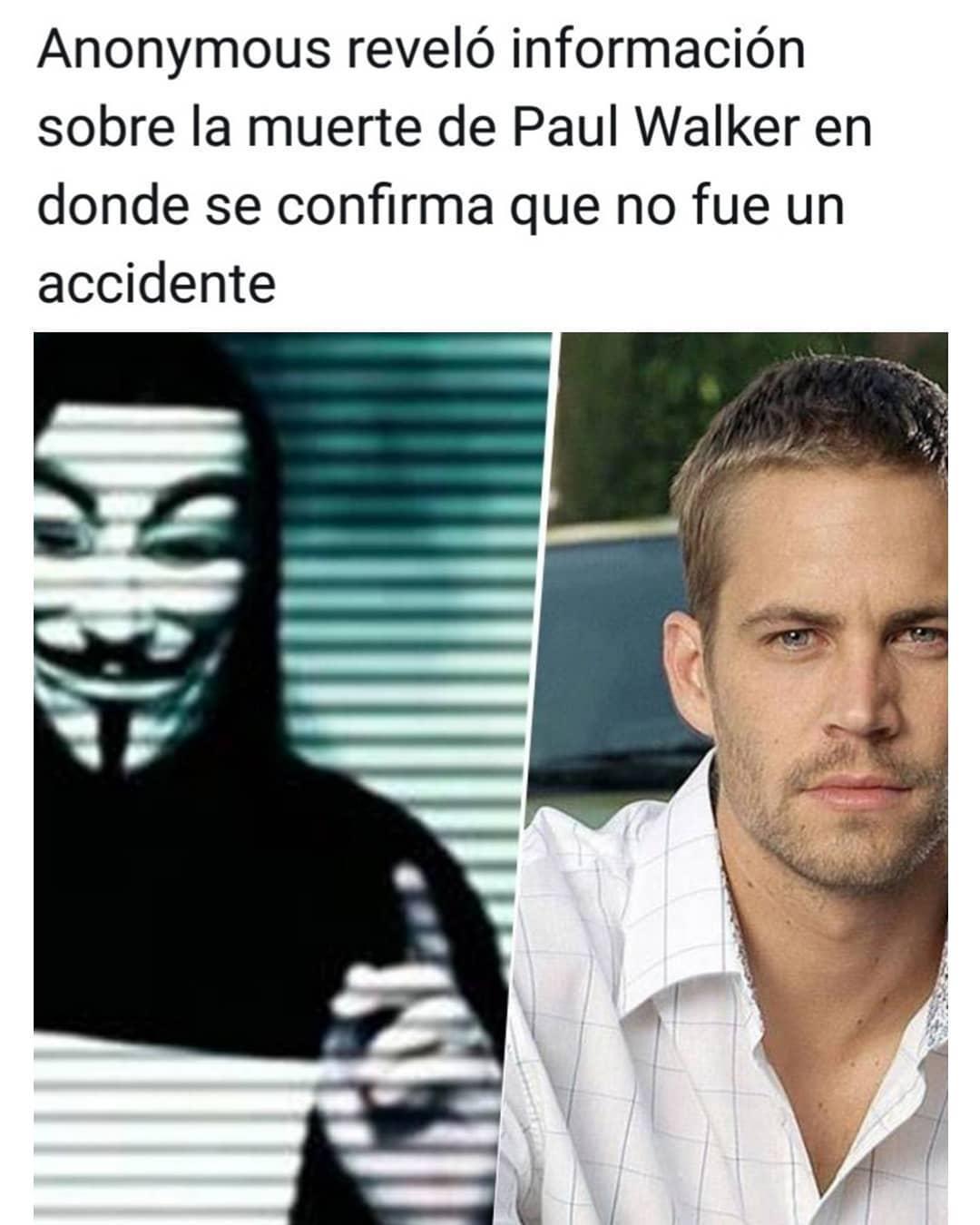 Anonymous reveló información sobre la muerte de Paul Walker en donde se confirma que no fue un accidente.