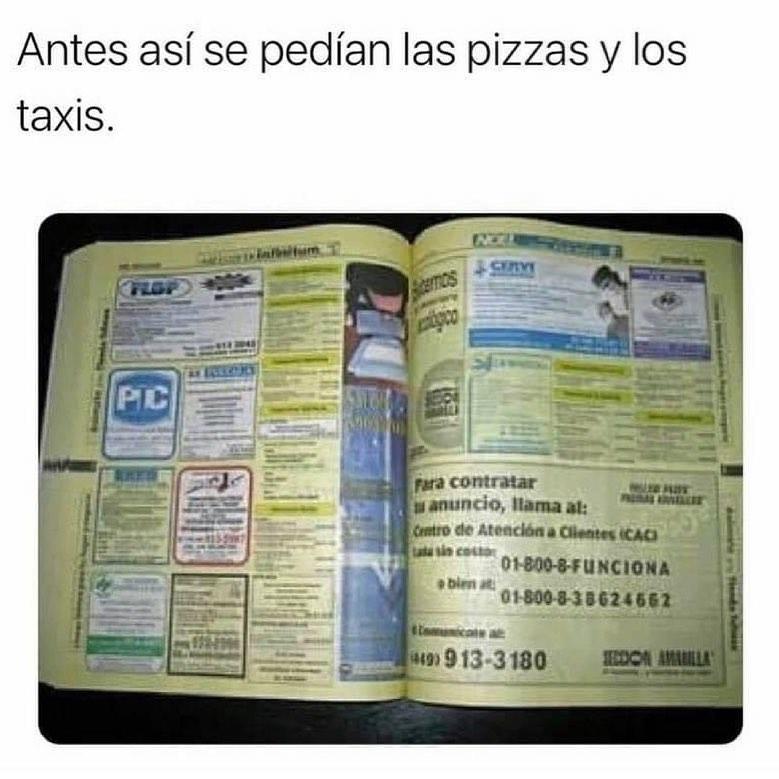 Antes así se pedían las pizzas y los taxis.