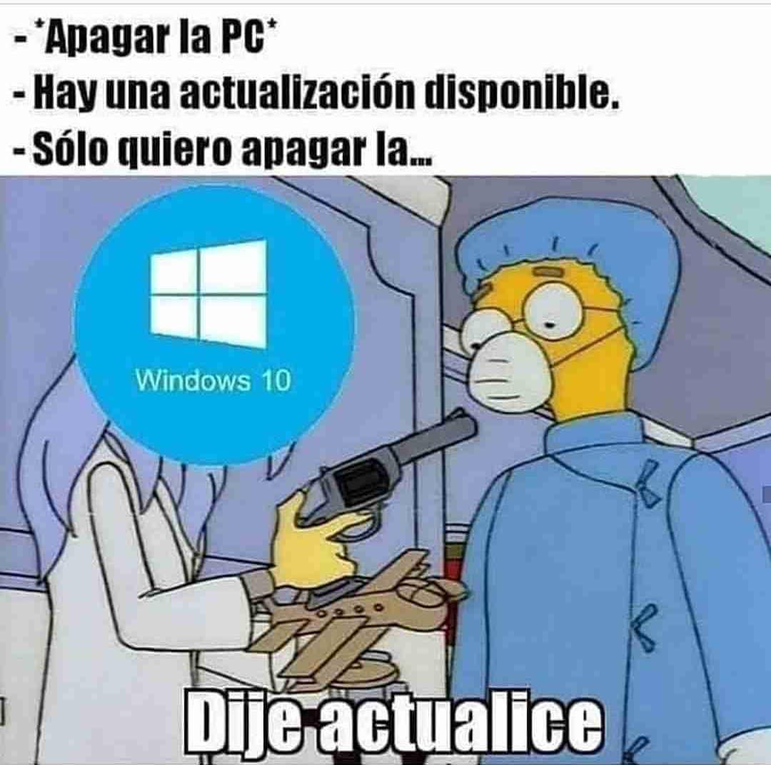 """""""Apagar la PC"""".  Hay una actualización disponible.  Sólo quiero apagar la...  Windows 10: Dije actualice."""