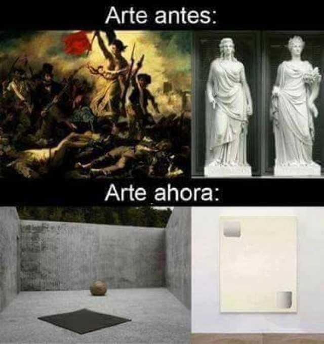 Arte antes:  Arte ahora:
