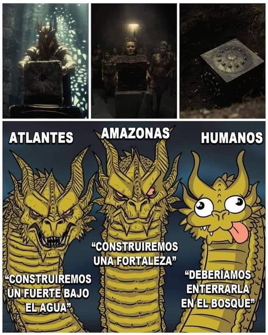 Atlantes: Construiremos un fuerte bajo el agua.  Amazonas: Construiremos una fortaleza.  Humanos: Deberíamos enterrarla en el bosque.