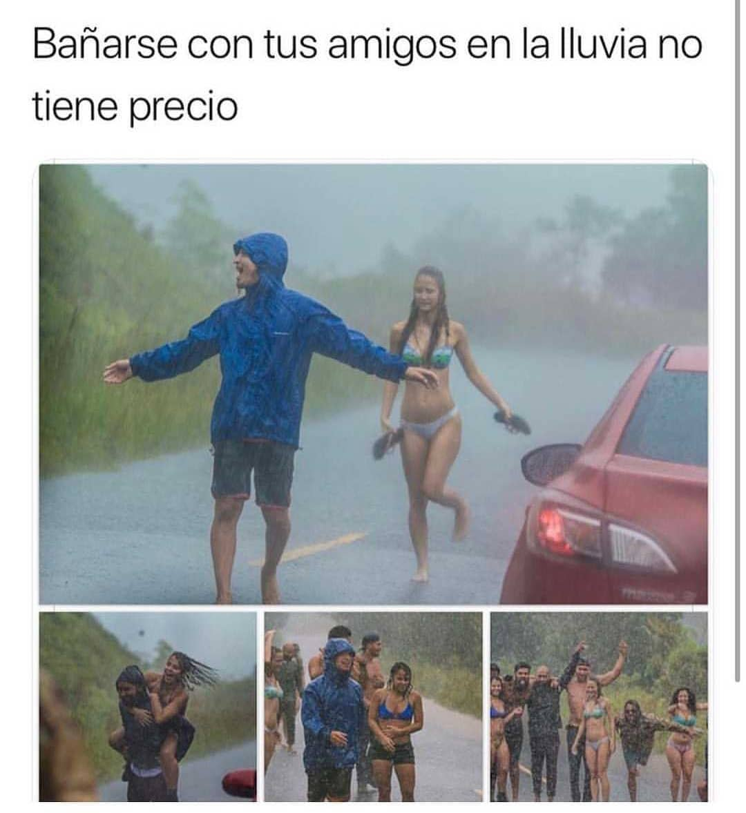 Bañarse con tus amigos en la lluvia no tiene precio.