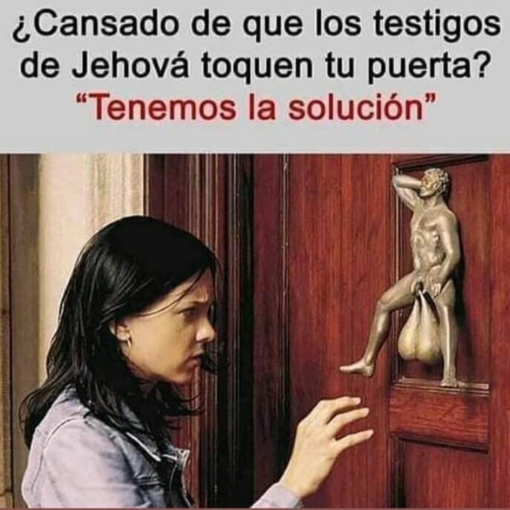 """¿Cansado de que los testigos de Jehová toquen tu puerta? """"Tenemos la solución""""."""