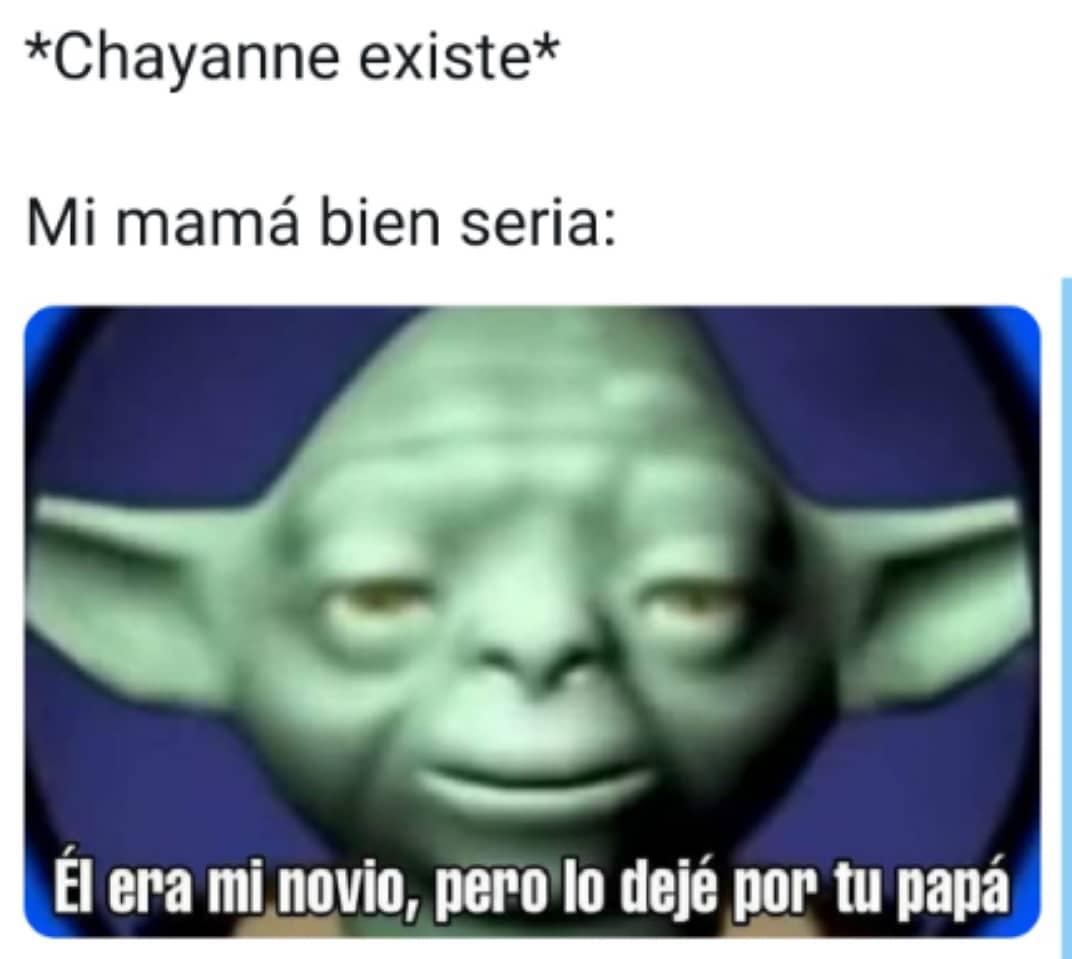 *Chayanne existe*  Mi mamá bien seria: El era mi novio, pero lo dejé por tu papa.
