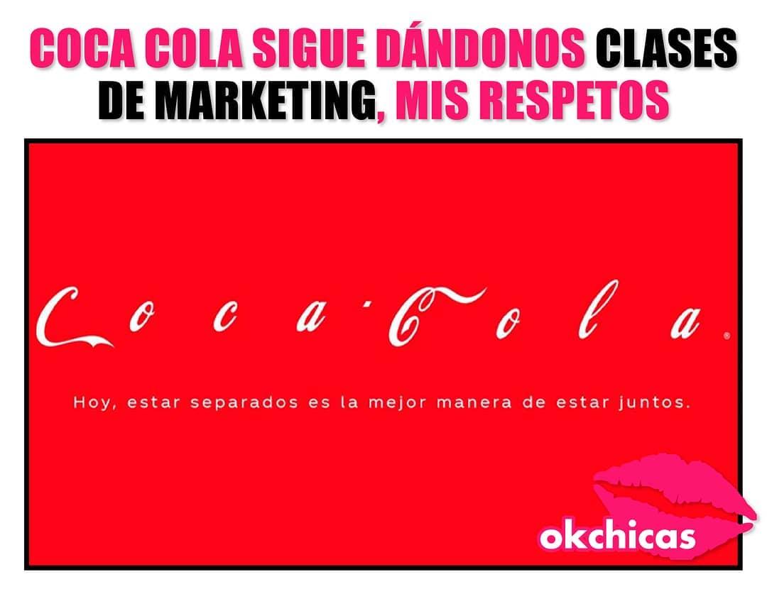 Coca cola sigue dando clases de marketing, mis respetos. Hoy, estar separados es la mejor manera de estar juntos.