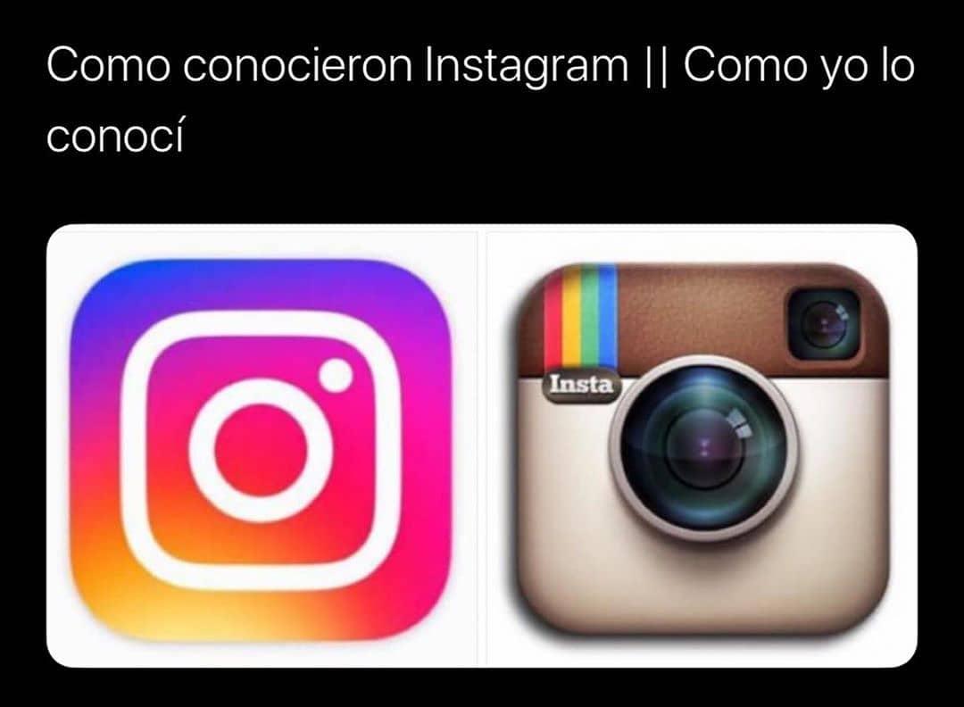 Como conocieron Instagram. // Como yo lo conocí.