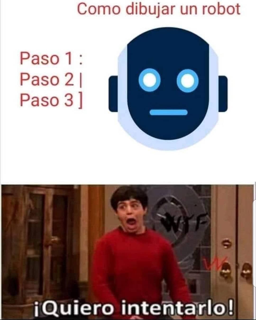 Como dibujar un robot.  Paso 1  Paso 2  Paso 3  ¡Quiero intentarlo!