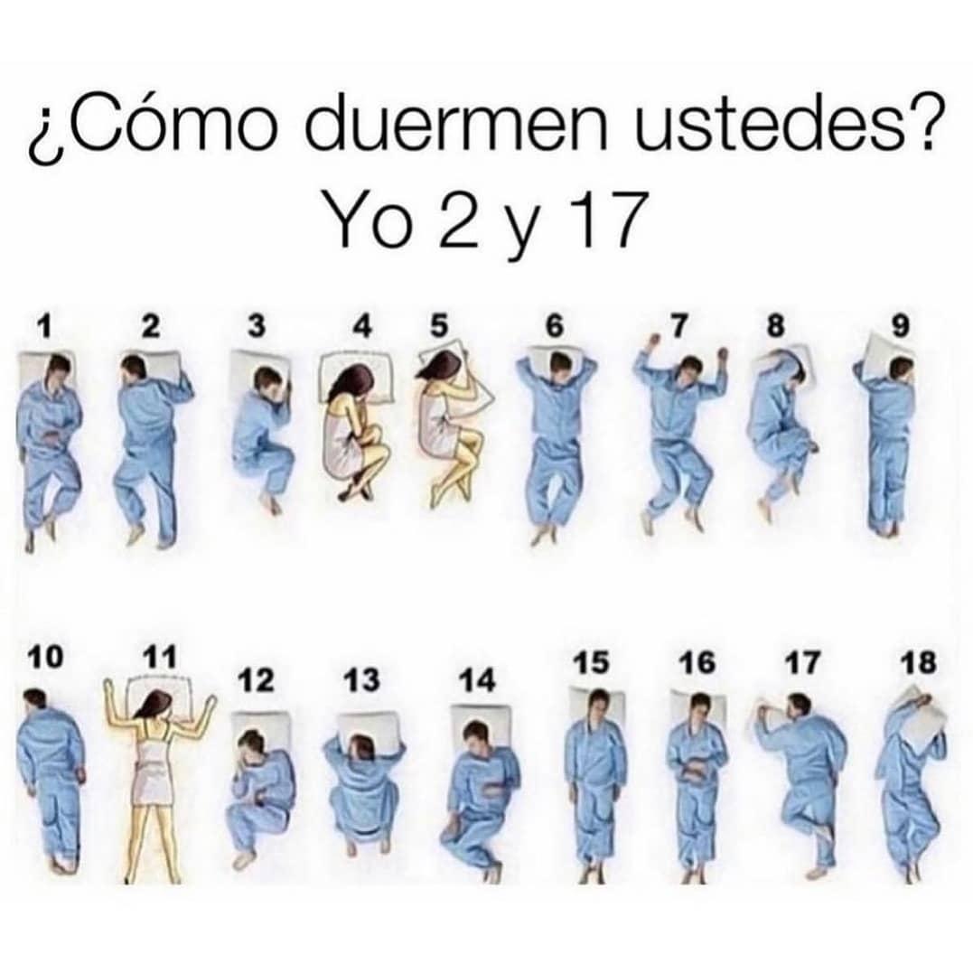 ¿Cómo duermen ustedes? Yo 2 y 17.