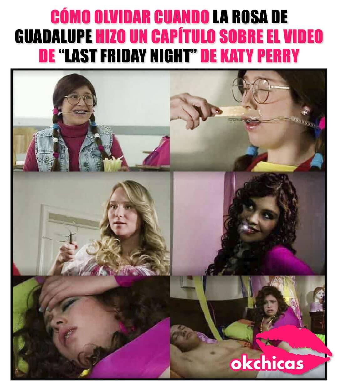 """Cómo olvidar cuando La Rosa de Guadalupe hizo un capítulo sobre el video de """"Las Friday Night"""" de Katy Perry."""