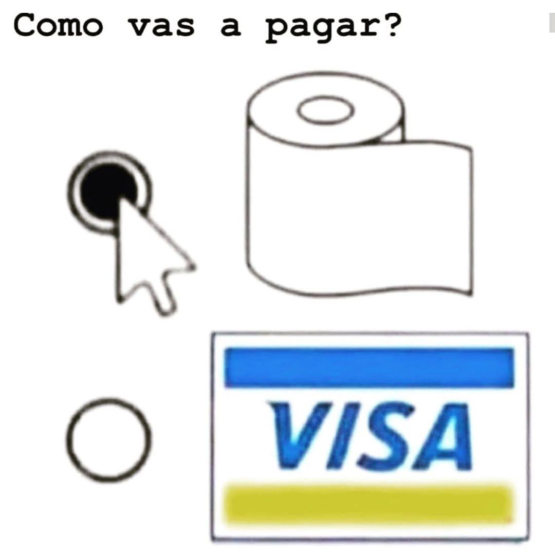 Como vas a pagar?