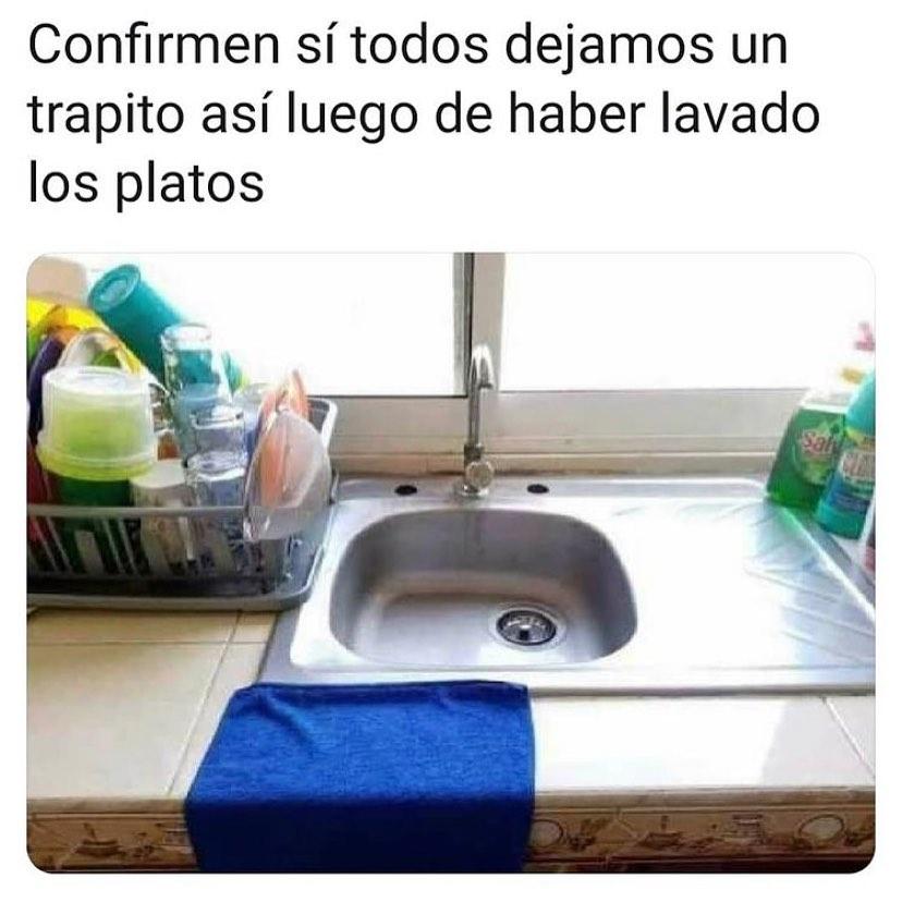 Confirmen si todos dejamos un trapito así luego de haber lavado los platos.