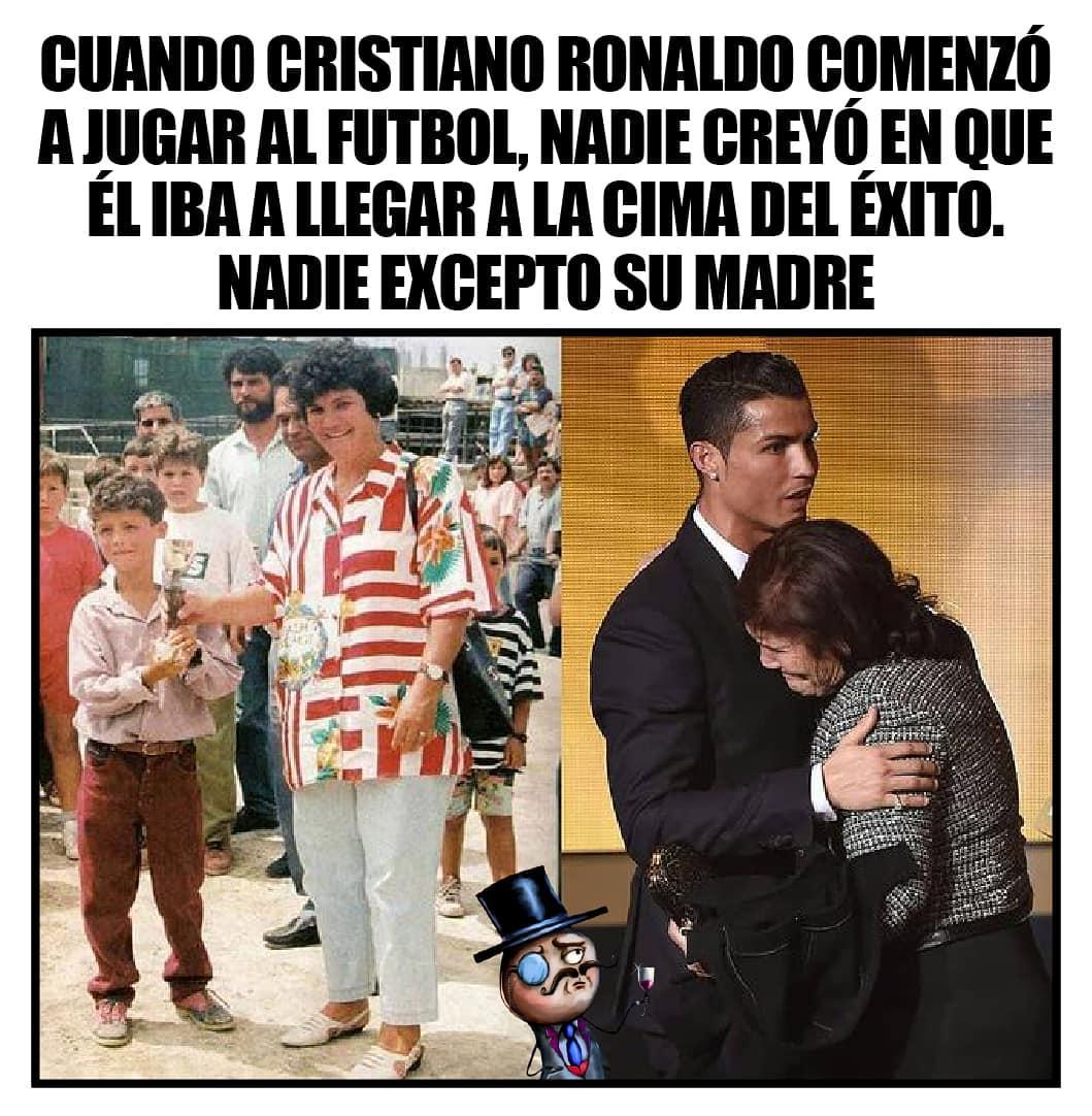 Cuando Cristiano Ronaldo comenzó a jugar al fútbol, nadie creyó en que él iba a llegar a la cima del éxito. Nadie excepto su madre.