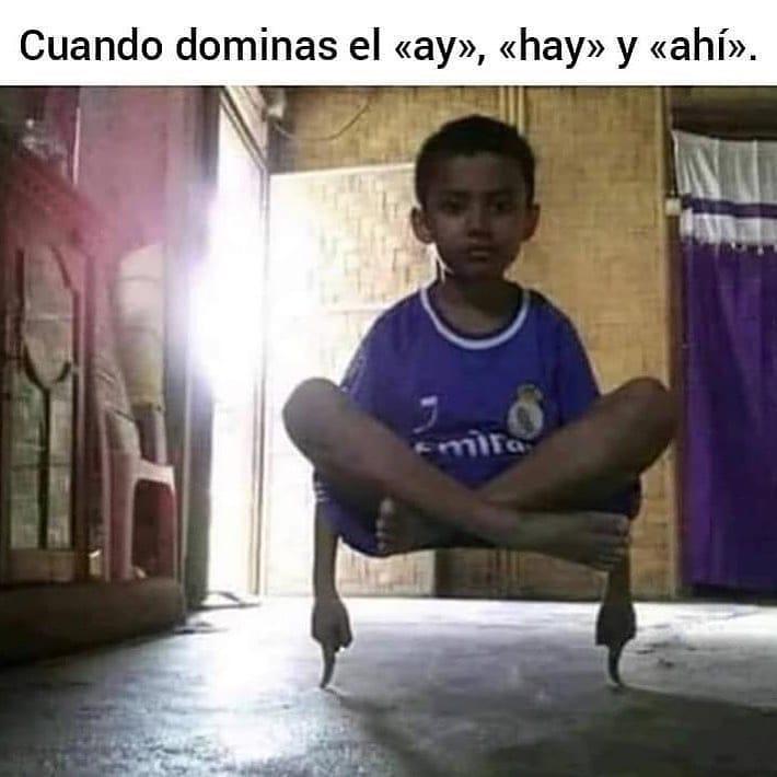 """Cuando dominas el """"ay"""", """"hay"""" y """"ahí""""."""