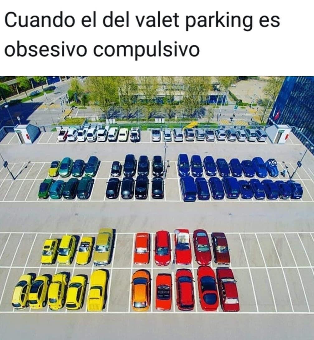 Cuando el del valet parking es obsesivo compulsivo.