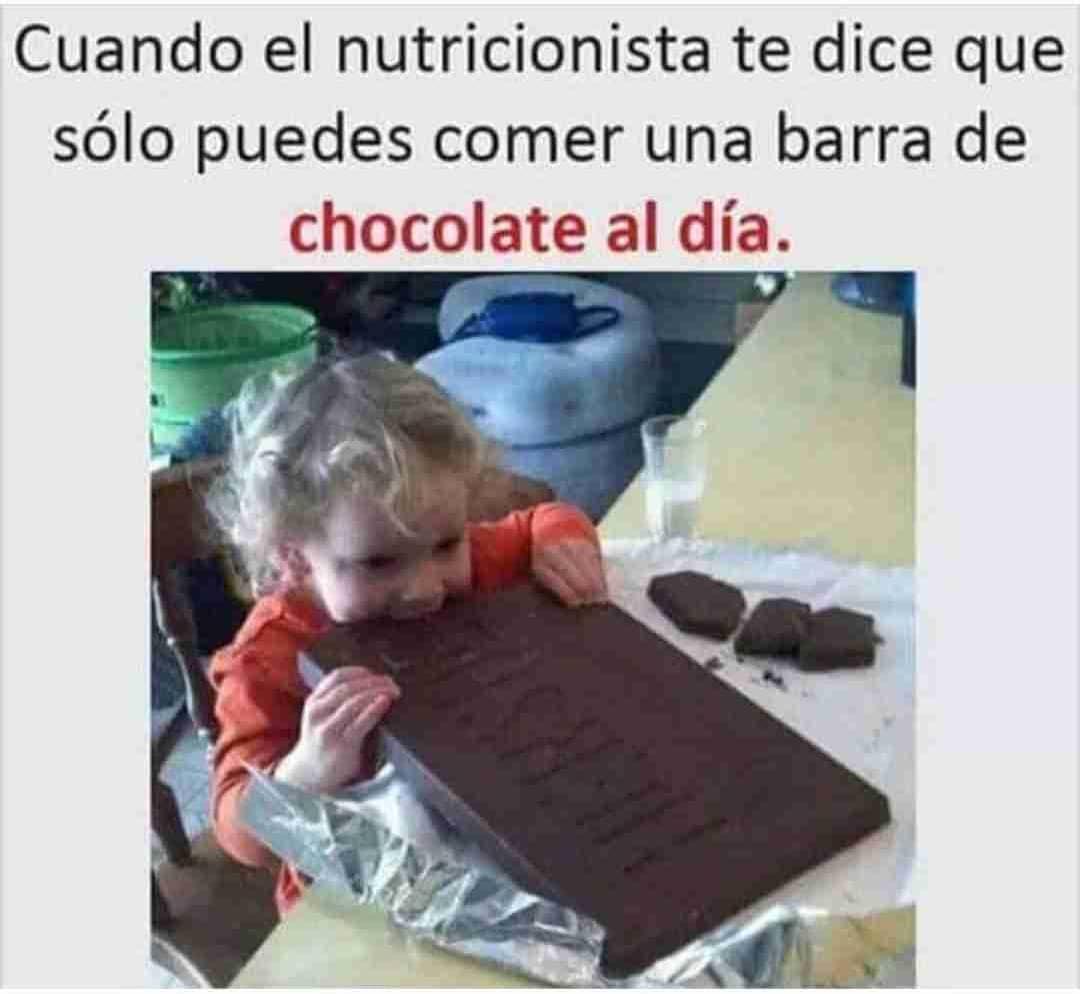 Cuando el nutricionista te dice que sólo puedes comer una barra de chocolate al día.