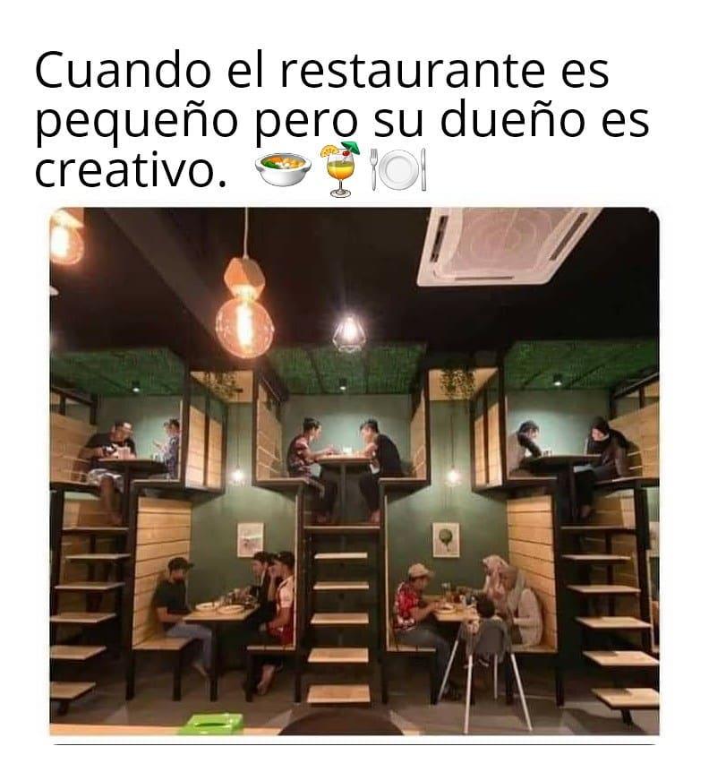 Cuando el restaurante es pequeño pero el dueño es creativo.