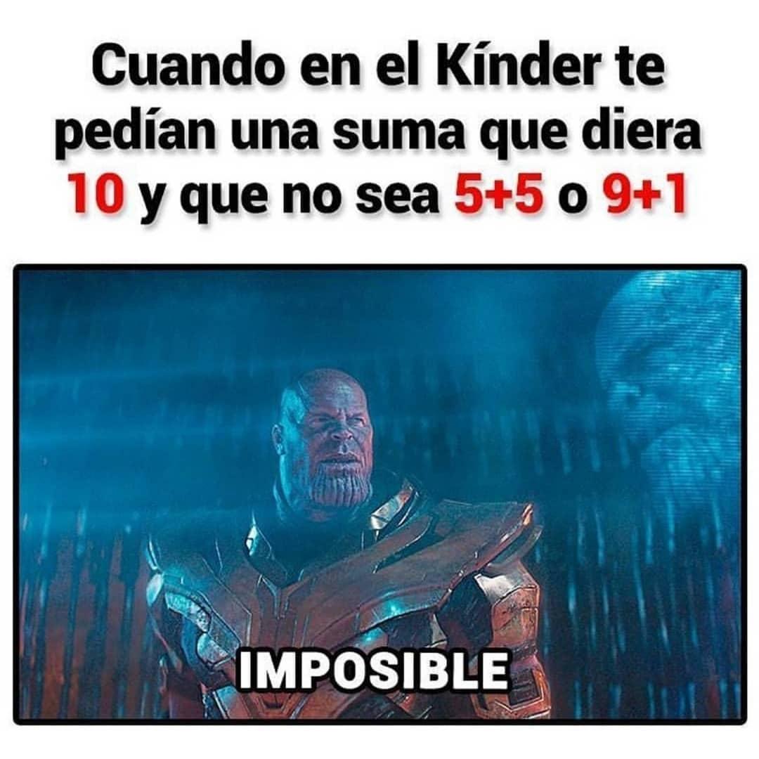 Cuando en el Kínder te pedían una suma que diera 10 y que no sea 5+5 o 9+1. Imposible.