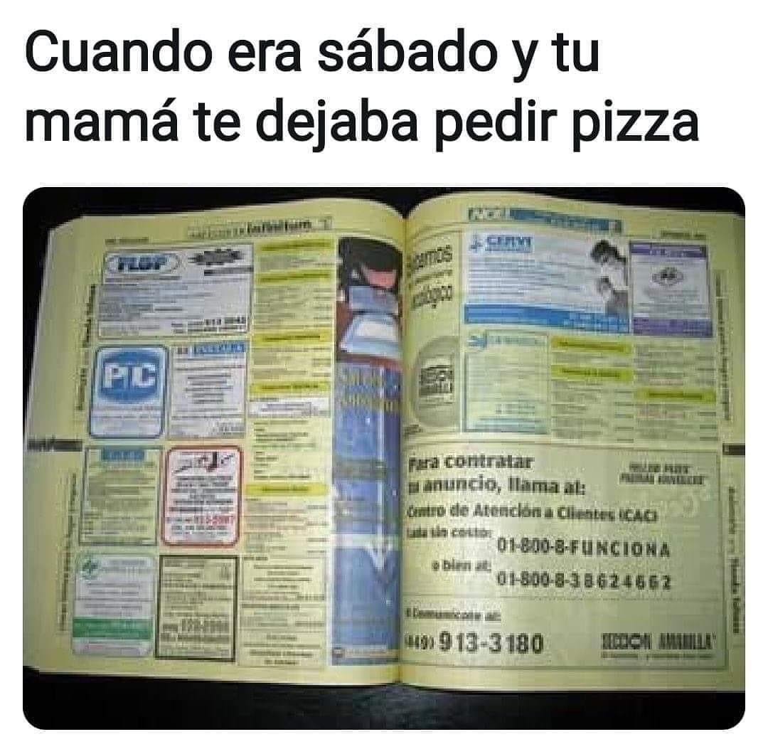 Cuando era sábado y tu mamá te dejaba pedir pizza.