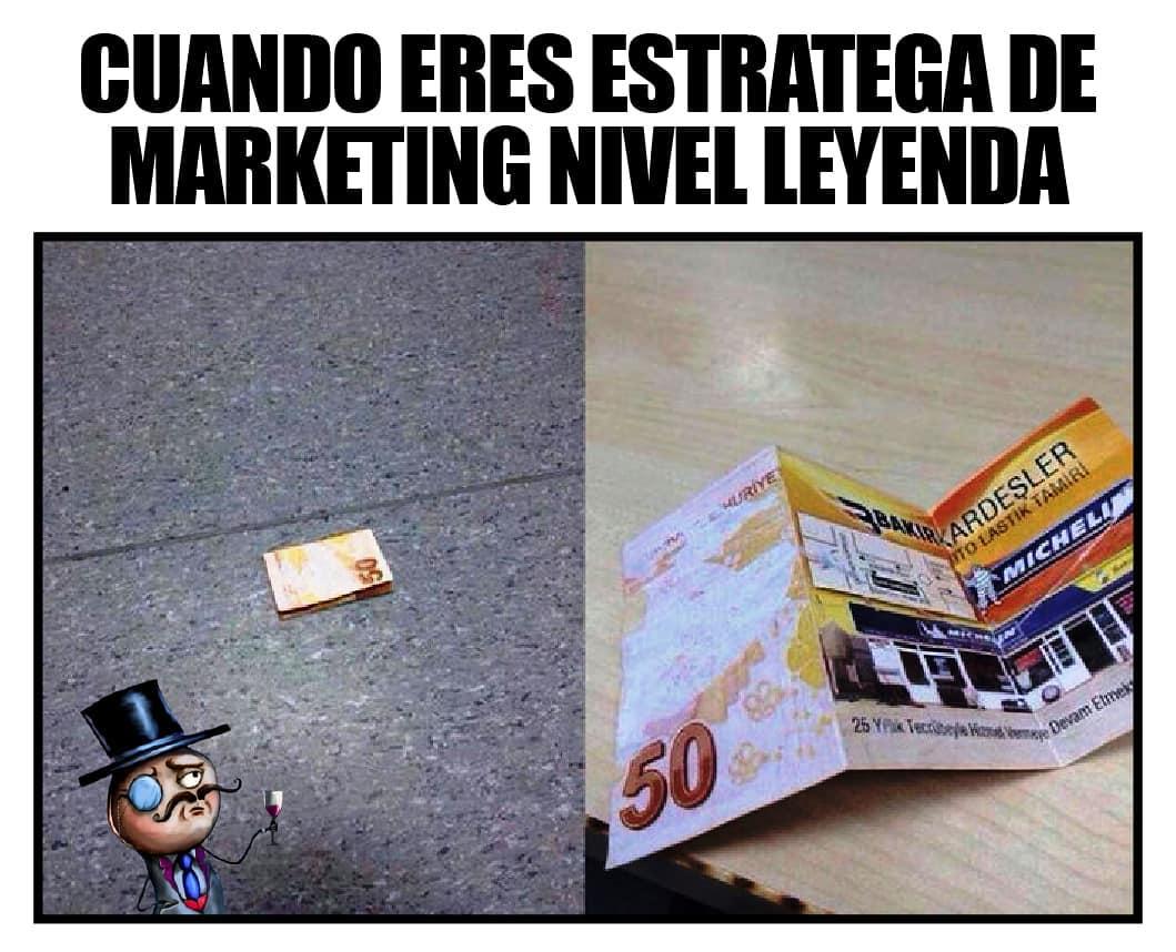 Cuando eres estratega de marketing nivel leyenda.