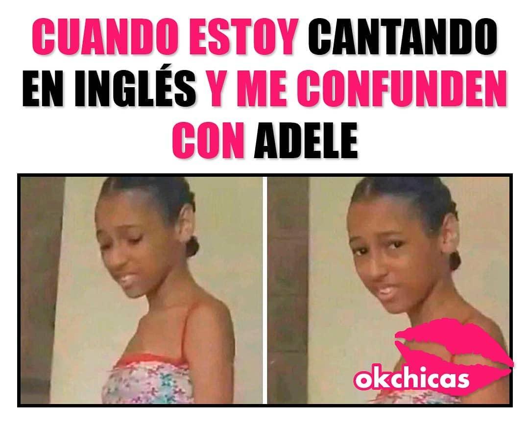 Cuando estoy cantando en inglés y me confunden con Adele.