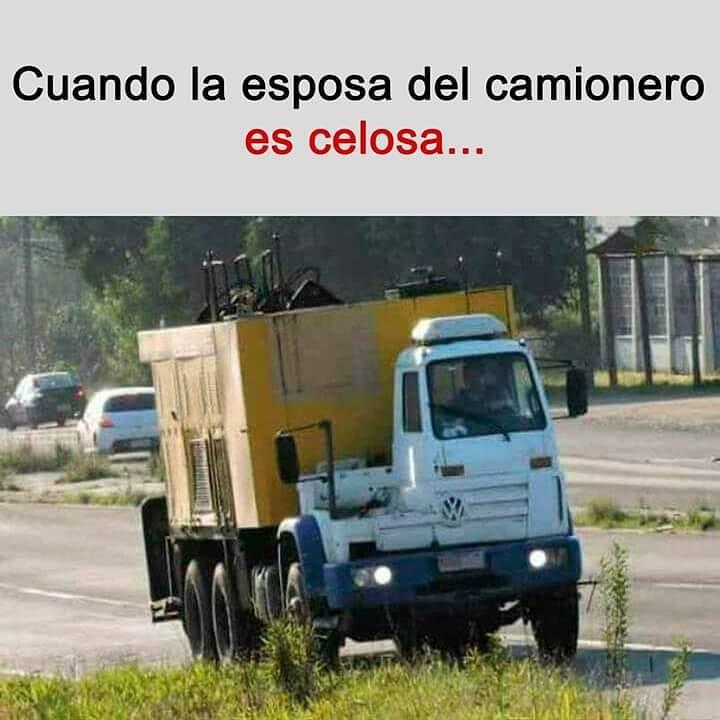 Cuando la esposa del camionero es celosa...