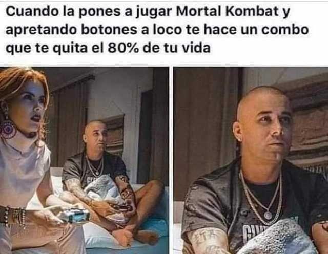 Cuando la pones a jugar Mortal Kombat y apretando botones a loco te hace un combo que te quita el 80% de tu vida.