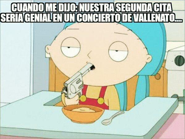Cuando me dijo: Nuestra segunda cita sería genial en un concierto de Vallenato.