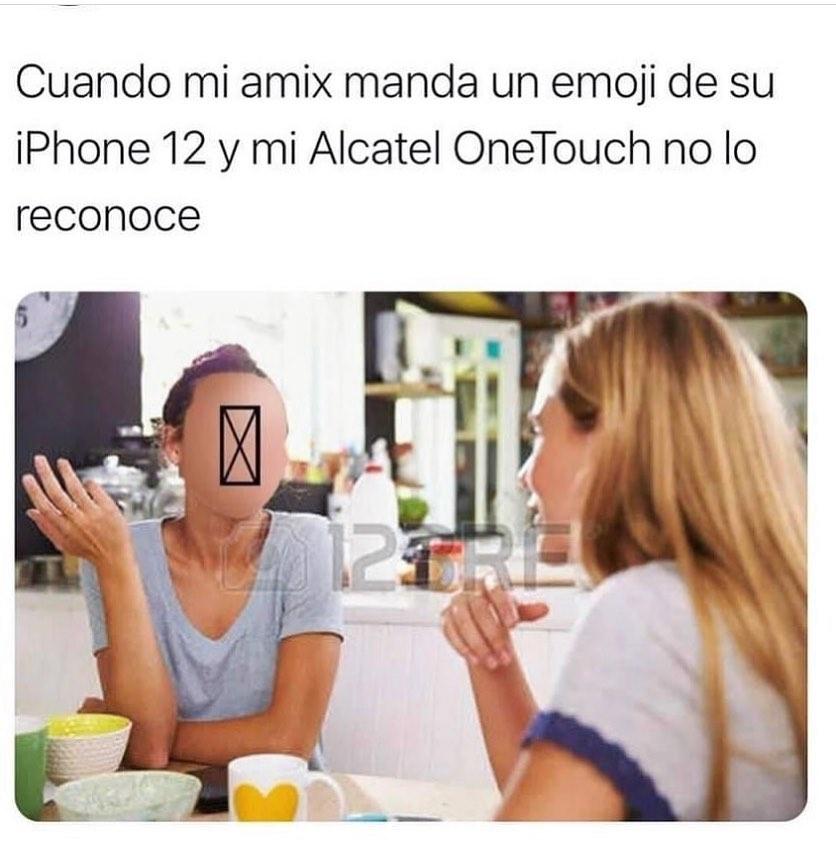 Cuando mi amix manda un emoji de su iPhone 12 y mi Alcatel OneTouch no lo reconoce.