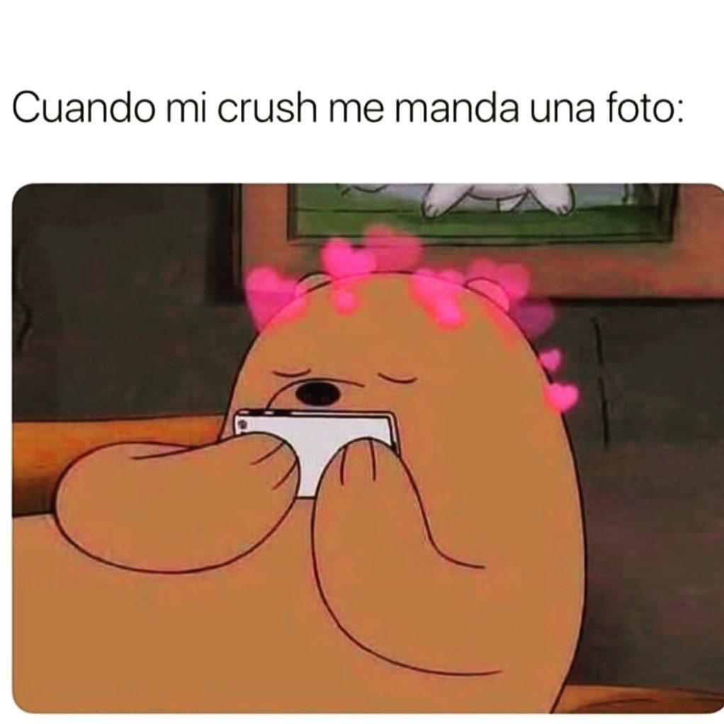 Cuando mi crush me manda una foto: