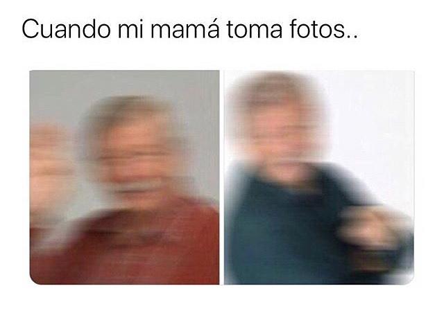 Cuando mi mamá toma fotos..
