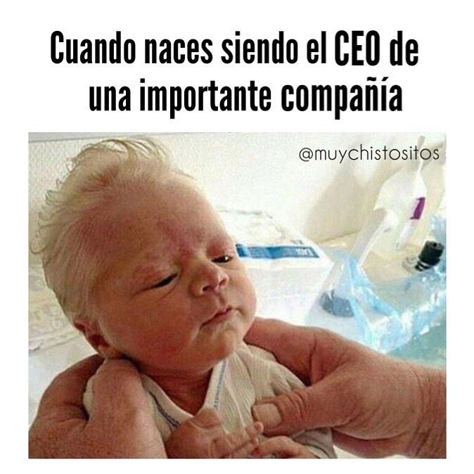 Cuando naces siendo el CEO de una importante compañía.