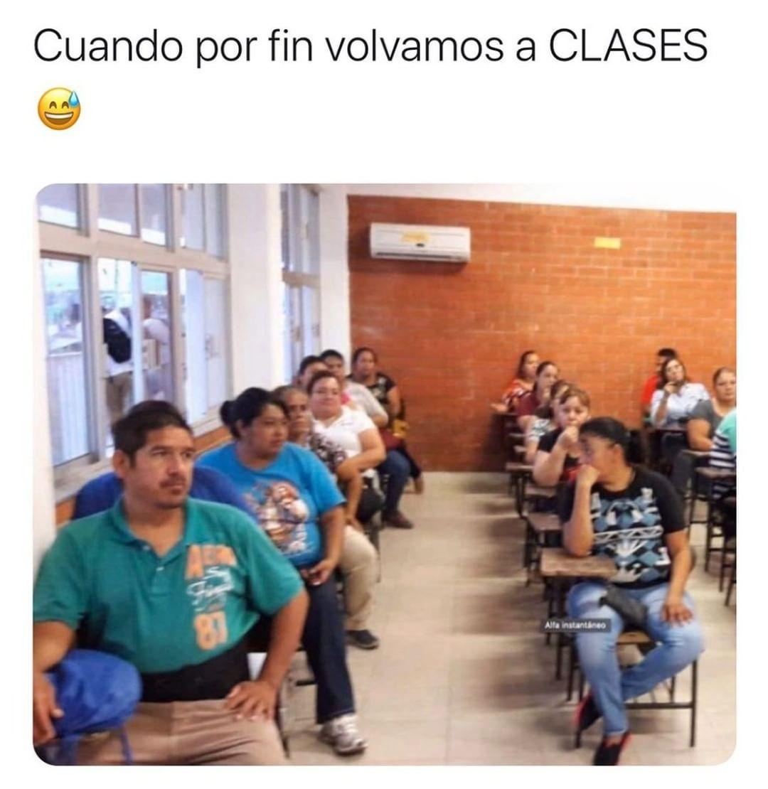 Cuando por fin volvamos a clases.