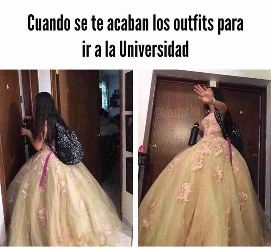 Cuando se te acaban los outfits para ir a la Universidad.