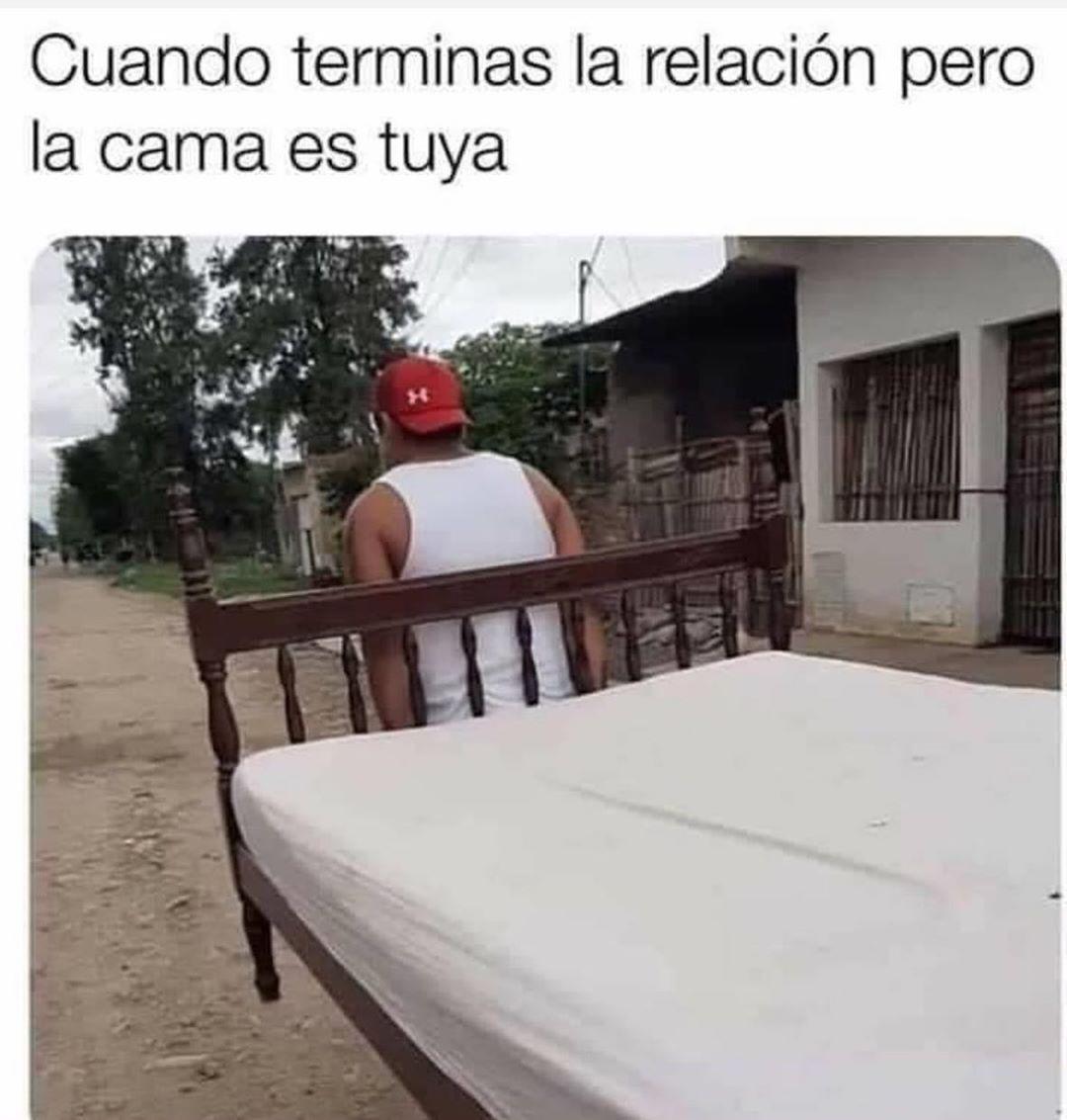 Cuando terminas la relación pero la cama es tuya.
