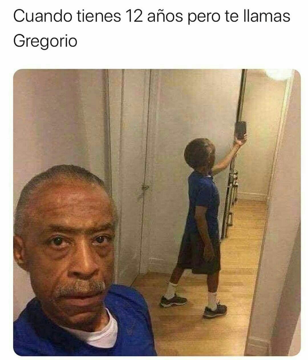 Cuando tienes 12 años pero te llamas Gregorio.