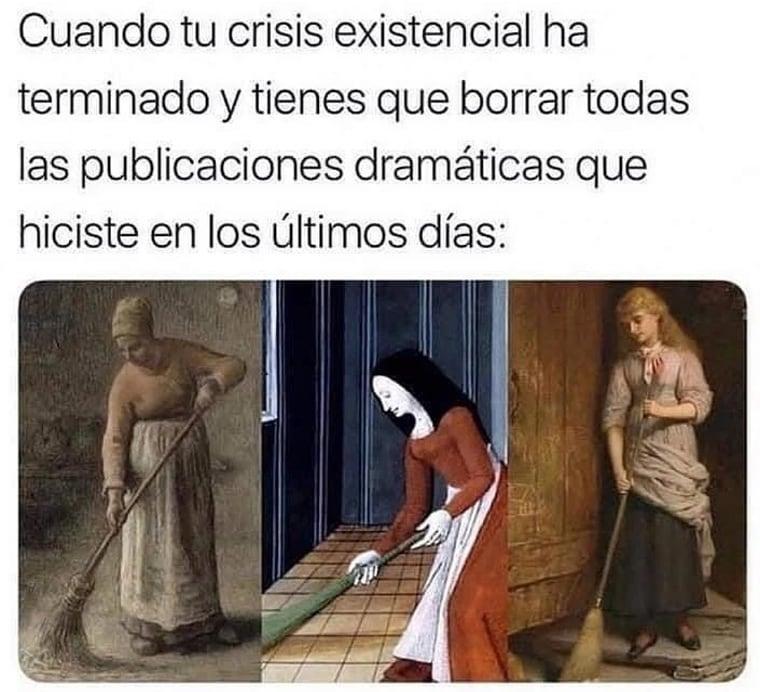 Cuando tu crisis existencial ha terminado y tienes que borrar todas las publicaciones dramáticas que hiciste en los últimos días: