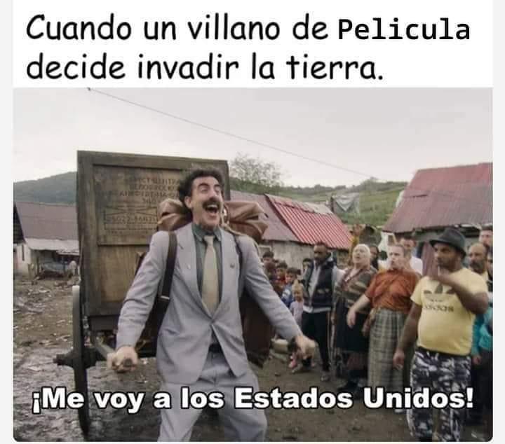 Cuando un villano de Pelicula decide invadir la tierra. ¡Me voy a los Estados Unidos!