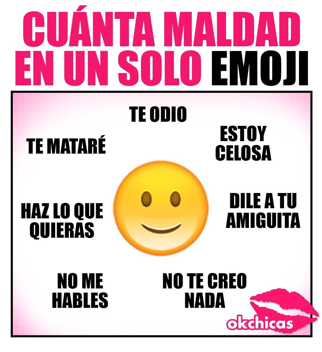 Cuanta maldad en un soto emoji: Te odio. Estoy celosa, dile a tu amiguita, no te creo nada, no me hables, haz lo que quieras, te mataré.