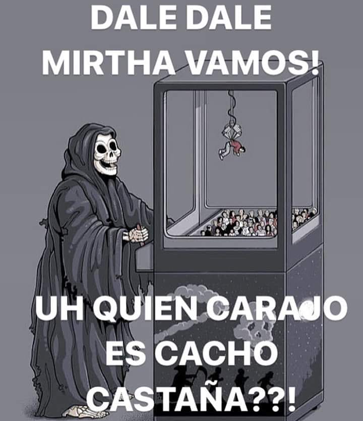 Dale dale Mirtha vamos!  Uh quien carajo es Cacho Castaña??!