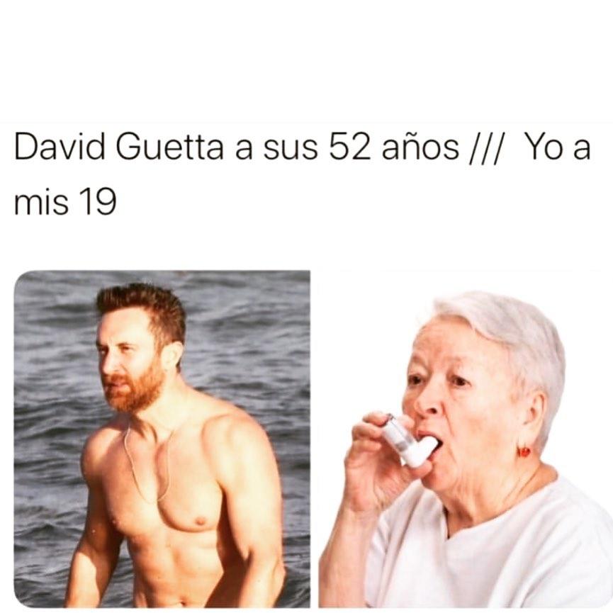 David Guetta a sus 52 años. // Yo a mis 19.