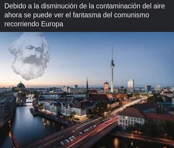 Debido a la disminución de la contaminación del aire ahora se puede ver el fantasma del comunismo recorriendo Europa.