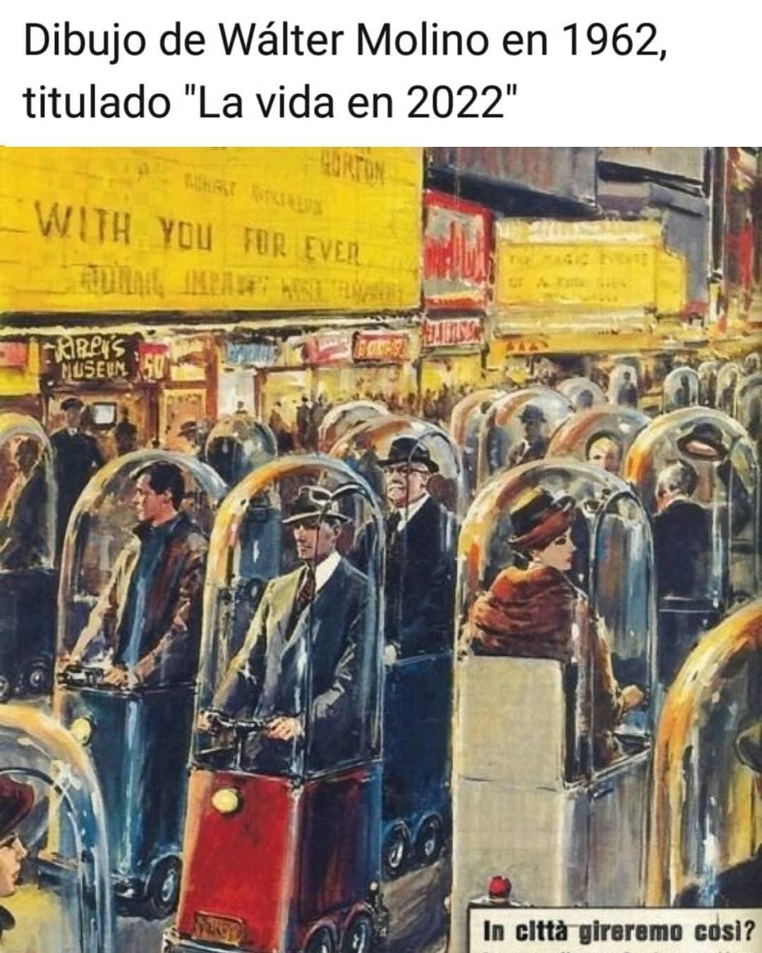 """Dibujo de Wálter Molino en 1962, titulado """"La vida en 2022""""."""