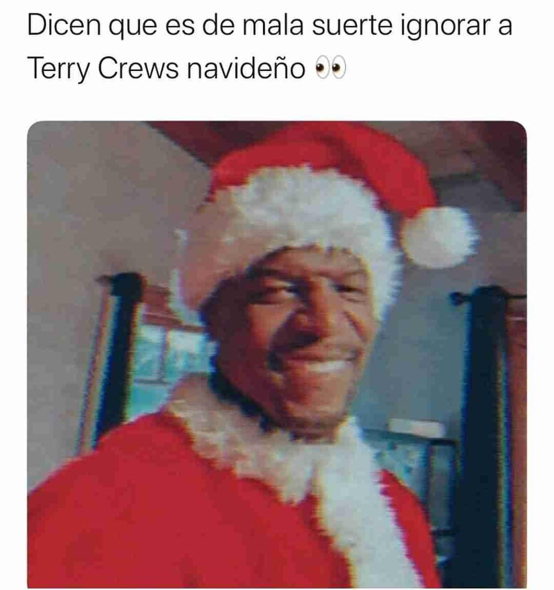 Dicen que es de mala suerte ignorar a Terry Crews navideño.