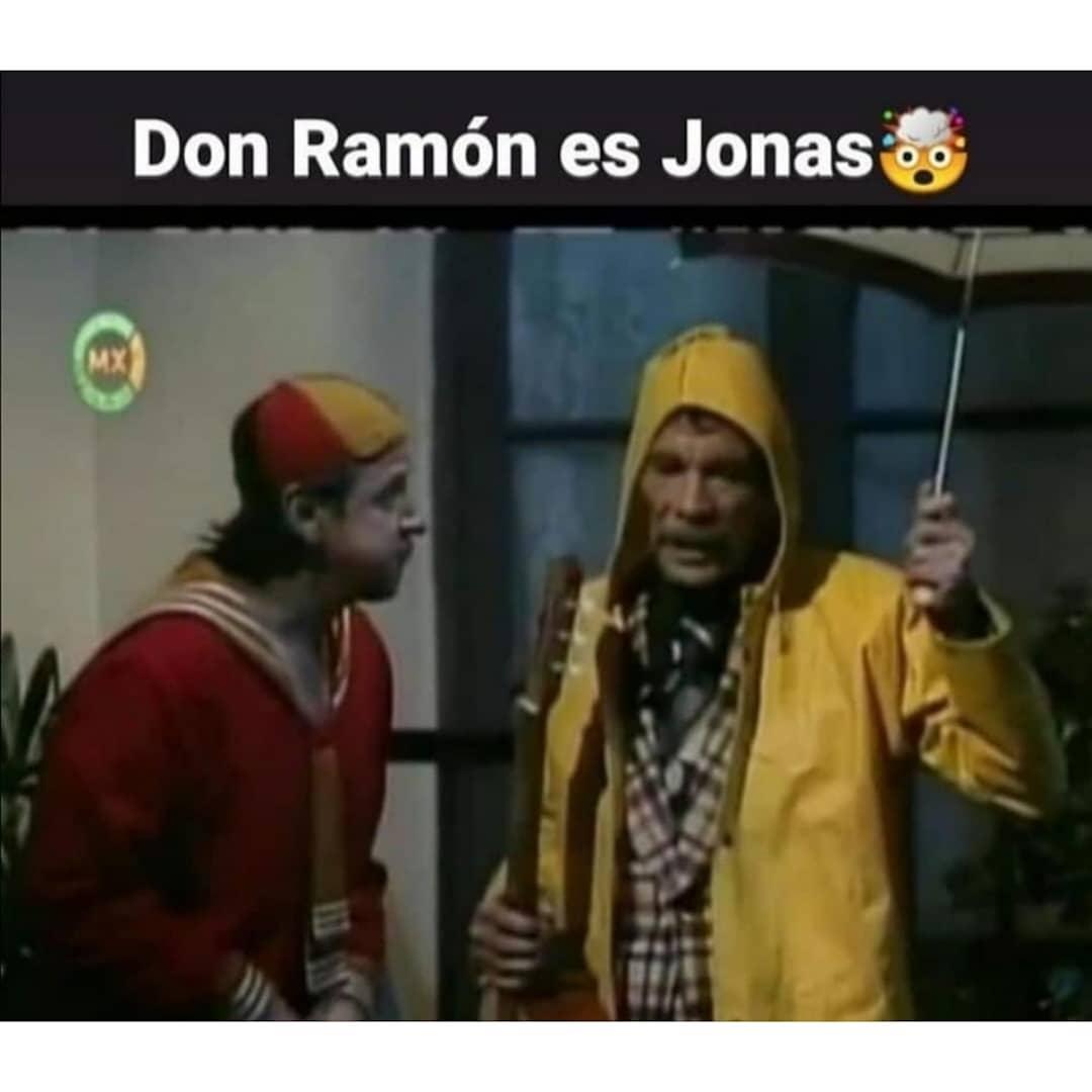 Don Ramón es Jonas.