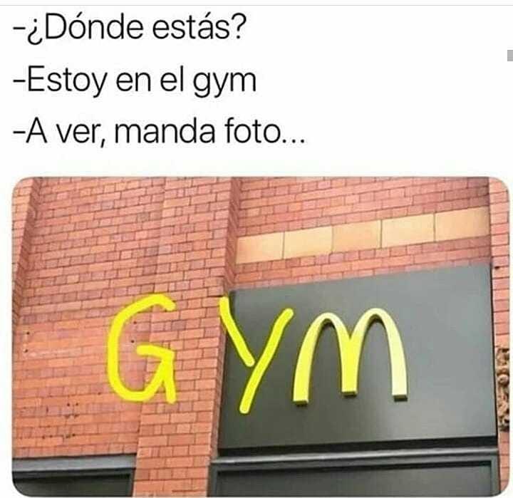 ¿Dónde estás?  Estoy en el gym.  A ver, manda foto.