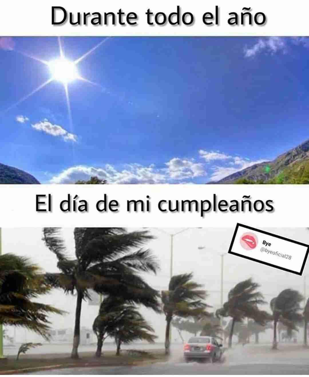 Durante todo el año. El día de mi cumpleaños.