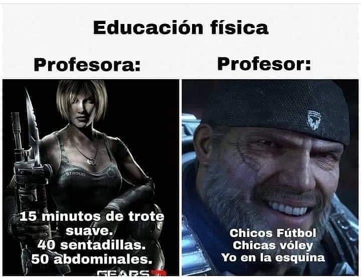 Educación física.  Profesora: 15 minutos de trote suave. 40 sentadillas. 50 abdominales.  Profesor: Chicos Fútbol. Chicas vóley. Yo en la esquina.
